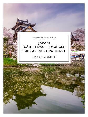 Hakon Mielche: Japan : forsøg på et portræt