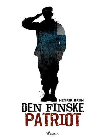 Henrik Brun: Den finske patriot