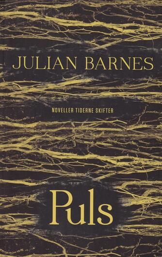 Julian Barnes: Puls : noveller