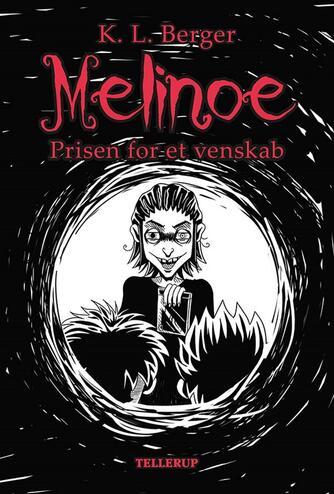 Katja L. Berger: Melinoe - prisen for et venskab