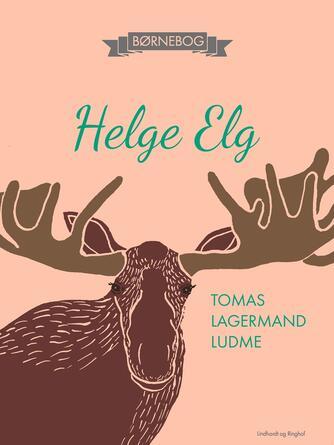 Tomas Lagermand Lundme: Helge Elg