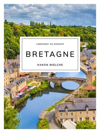 Hakon Mielche: Bretagne