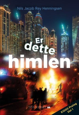 Nils Jacob Rey Henningsen: Er dette himlen