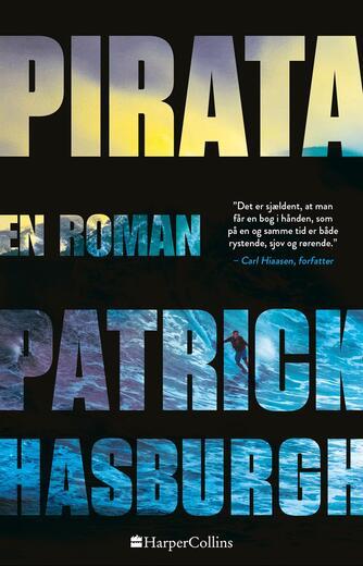 Patrick Hasburgh: Pirata : en roman