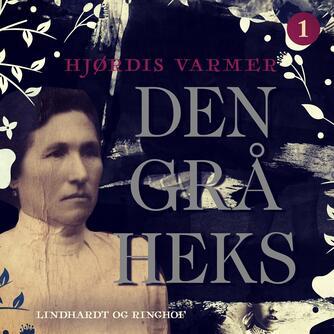 Hjørdis Varmer: Den grå heks