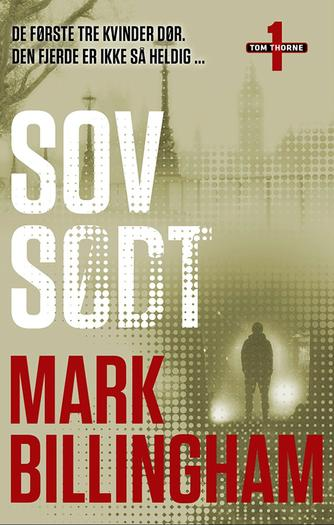 Mark Billingham: Sov sødt