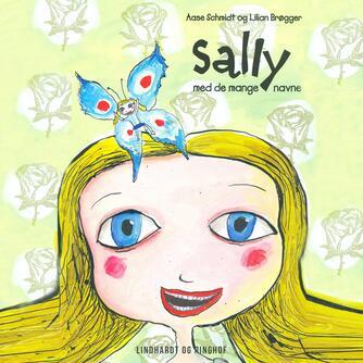 Aase Schmidt (f. 1935): Sally med de mange navne
