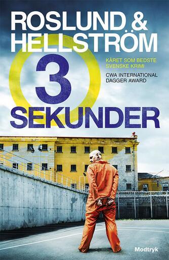 Anders Roslund: Tre sekunder : krimi