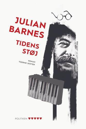 Julian Barnes: Tidens støj : roman