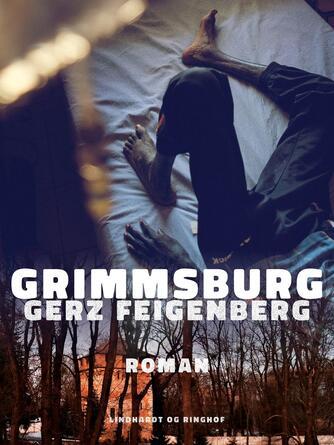 Gerz Feigenberg: Grimmsburg