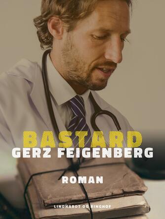 Gerz Feigenberg: Bastard : roman