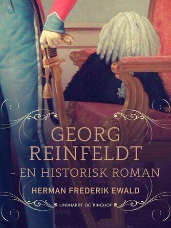 H. F. Ewald: Georg Reinfeldt : en historisk roman