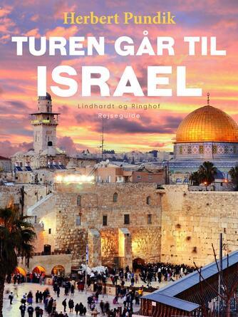 Herbert Pundik: Turen går til Israel