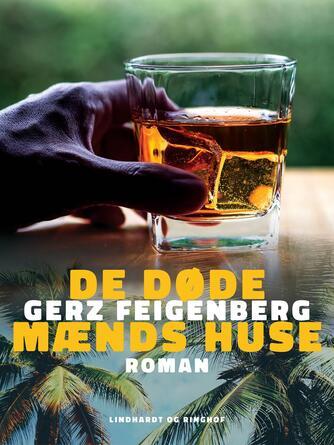 Gerz Feigenberg: De døde mænds huse : roman