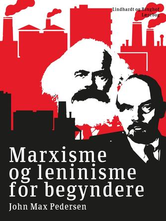 John Max Pedersen (f. 1942): Marxisme og leninisme for begyndere
