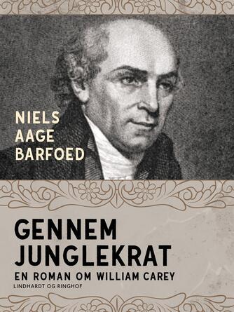 Niels Aage Barfoed: Gennem junglekrat