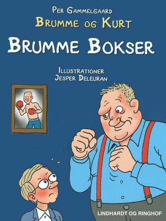 Per Gammelgaard: Brumme bokser