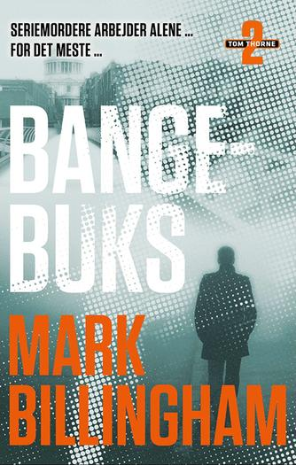 Mark Billingham: Bangebuks