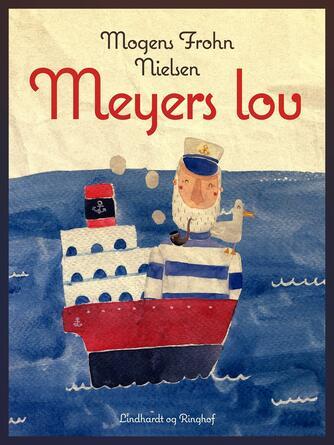 Mogens Frohn Nielsen: Meyers lov : roman i to dele