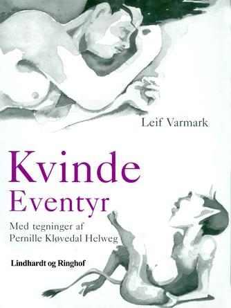 Leif Varmark: Kvinde-eventyr