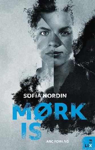 Sofia Nordin: Mørk is