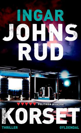 Ingar Johnsrud: Korset : thriller