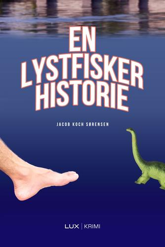 Jacob Koch Sørensen (f. 1982): En lystfiskerhistorie