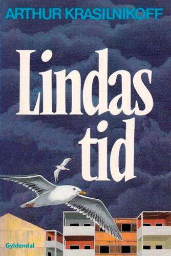 Arthur Krasilnikoff: Lindas tid