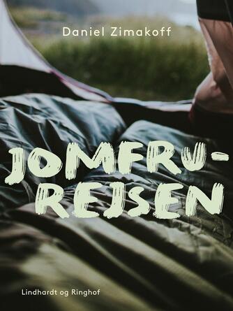 Daniel Zimakoff: Jomfru-rejsen