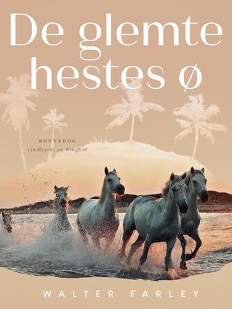 Walter Farley: De glemte hestes ø