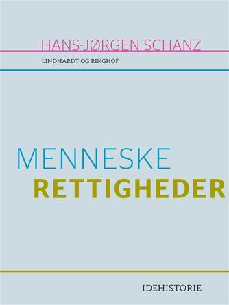 Hans-Jørgen Schanz: Menneskerettigheder