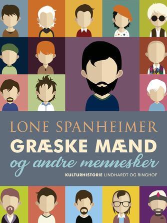 Lone Spanheimer: Græske mænd - og andre mennesker