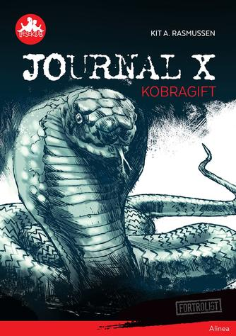 Kit A. Rasmussen: Journal X - kobragift