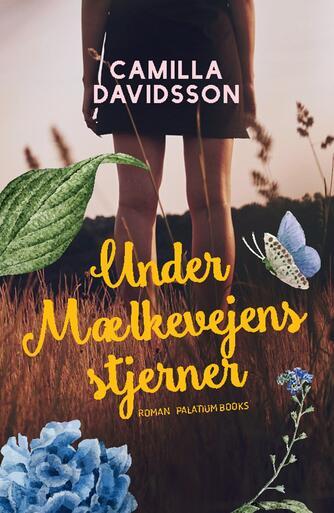 Camilla Davidsson: Under mælkevejens stjerner