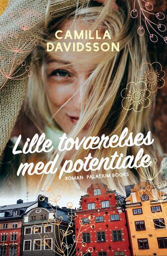 Camilla Davidsson: Lille toværelses med potentiale : roman