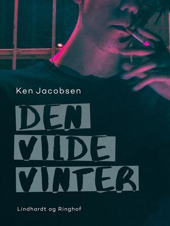 Ken Jacobsen (f. 1960): Den vilde vinter