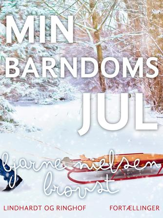 : Min barndoms jul : egne og andres tekster i udvalg