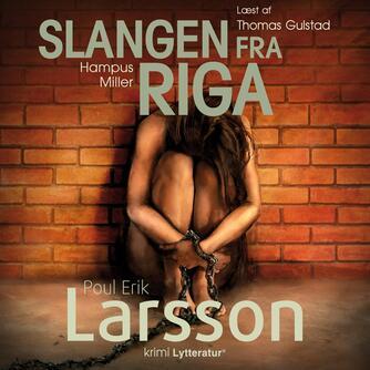 Poul Erik Larsson: Slangen fra Riga