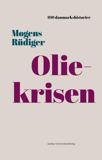 Mogens Rüdiger: Oliekrisen