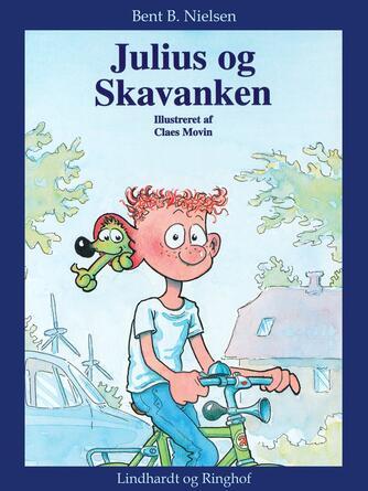 Bent B. Nielsen (f. 1949): Julius og Skavanken
