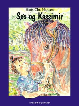 Hans Chr. Hansen (f. 1949): Søs og Kassimir