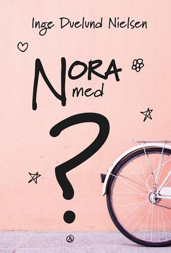 Inge Duelund Nielsen: Nora med ?