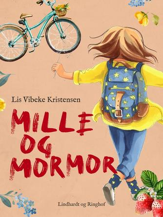 Lis Vibeke Kristensen (f. 1943): Mille og mormor