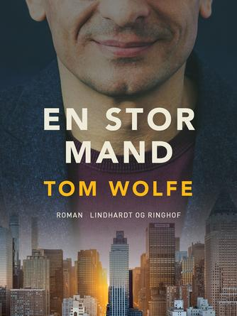 Tom Wolfe (f. 1931-03-02): En stor mand