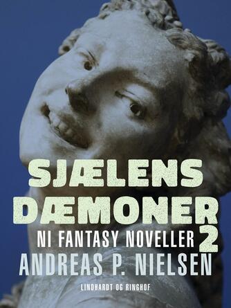: Sjælens dæmoner 2. Ni fantasy noveller