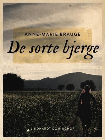 Anne-Marie Brauge: De sorte bjerge