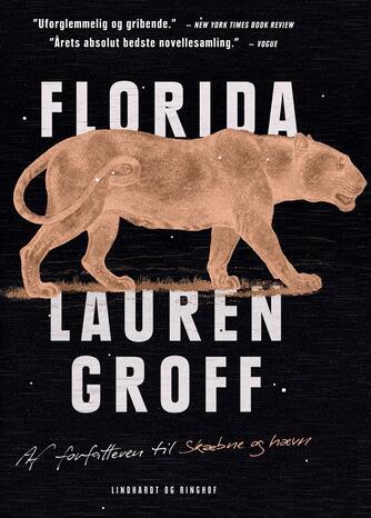 Lauren Groff (f. 1978): Florida