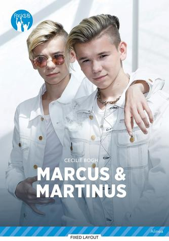 Cecilie Bogh: Marcus & Martinus