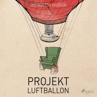 Jes Buster Madsen (f. 1988): Projekt luftballon