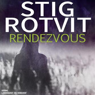 Stig Rotvit: Rendezvous